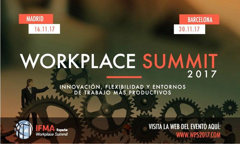 Workplace Summit Barcelona 2017: innovación, flexibilidad y entornos de trabajo más productivos.