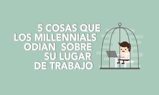 5 cosas que los millennials odian sobre su lugar de trabajo