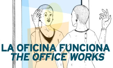 LA OFICINA FUNCIONA / THE OFFICE WORKS