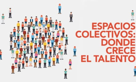 Espacios colectivos: donde crece el talento