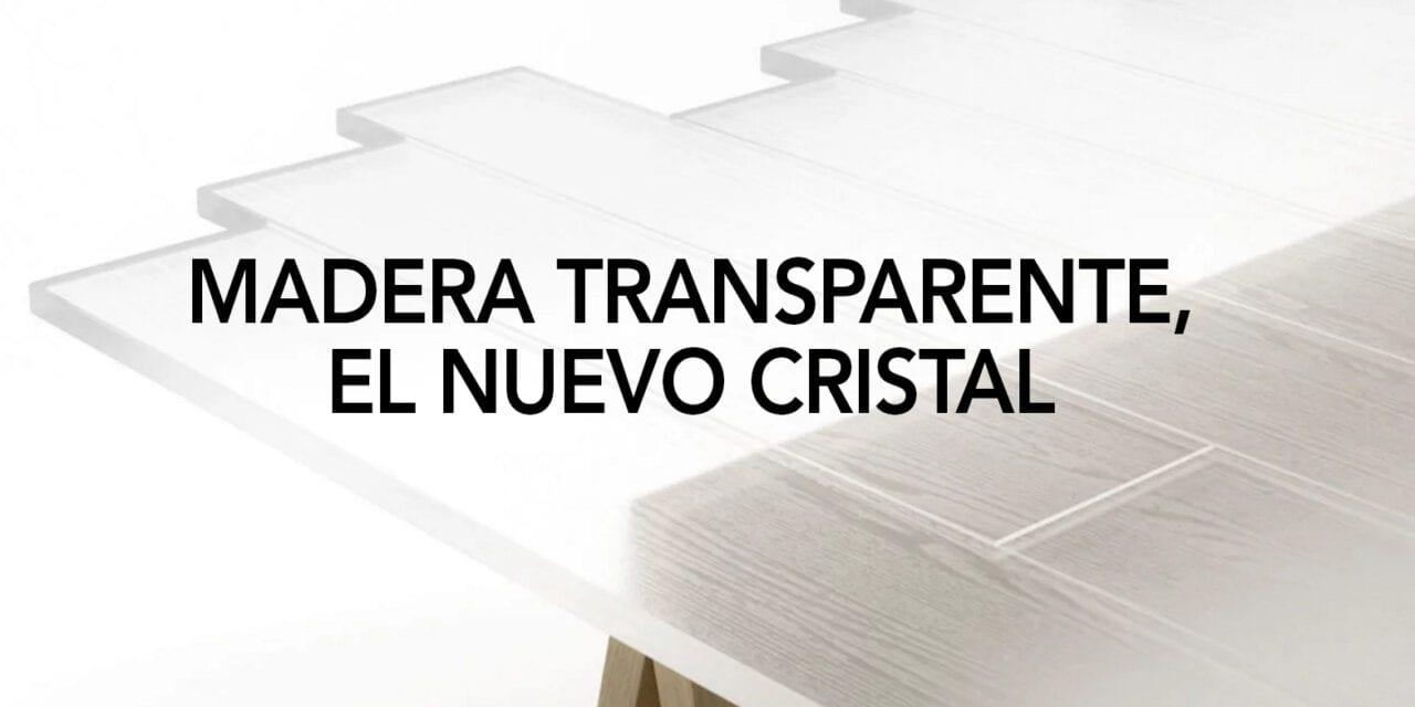 Ya se puede crear madera transparente de forma industrial