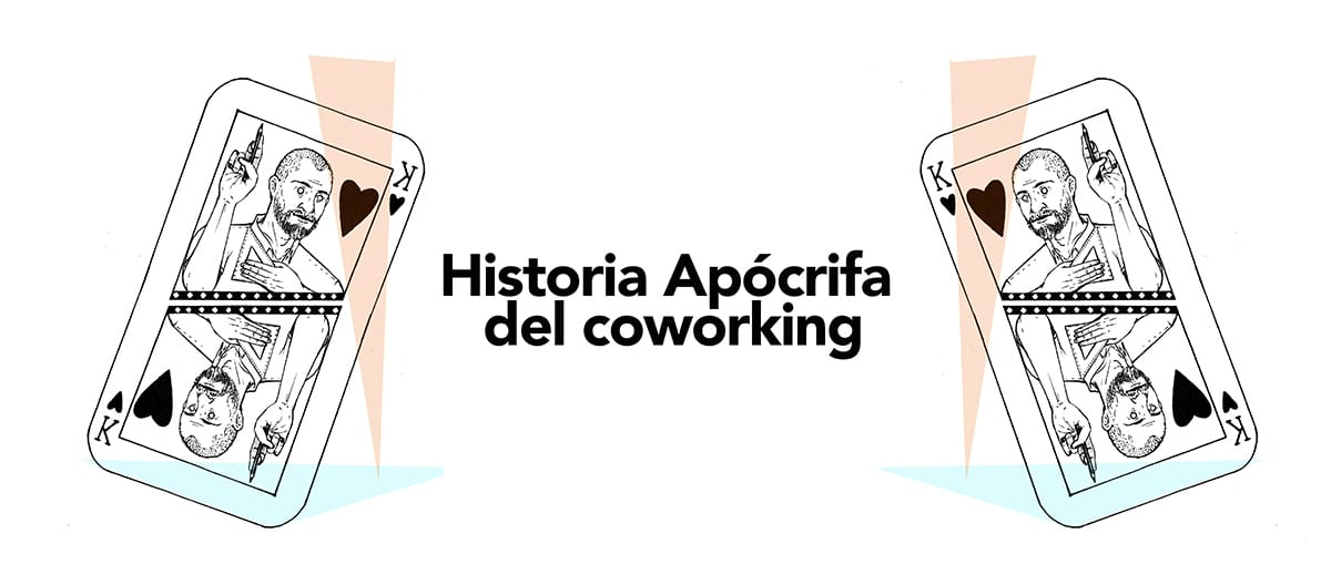 Historia Apócrifa del coworking
