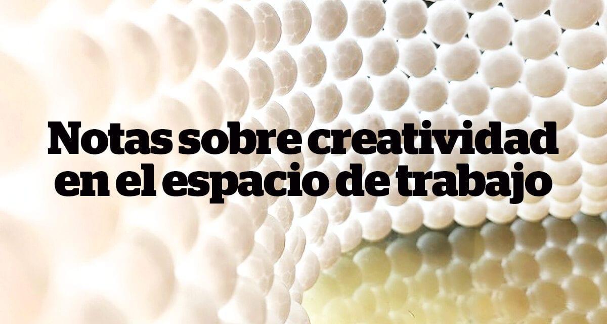 Aguijones de la inquietud:  notas sobre creatividad en el espacio de trabajo