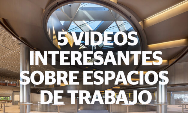 Te recomendamos cinco sugestivos video documentales sobre workspaces