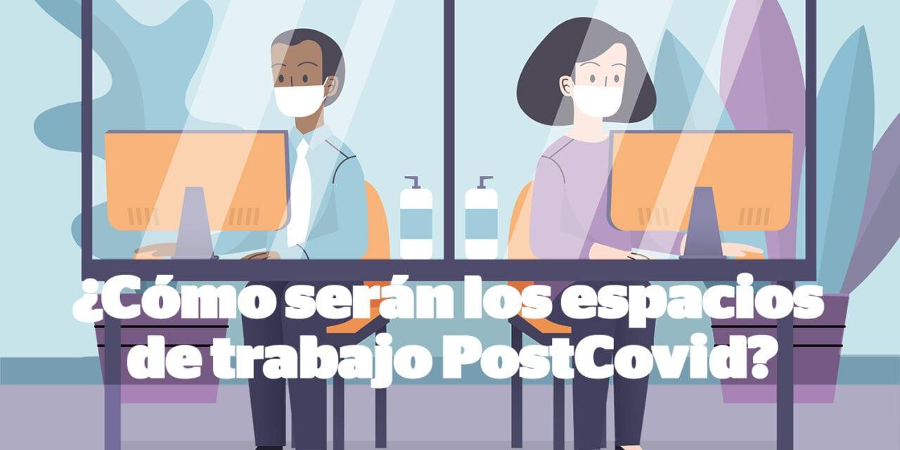 LOS ESPACIOS DE TRABAJO EN LA ERA POSCOVID