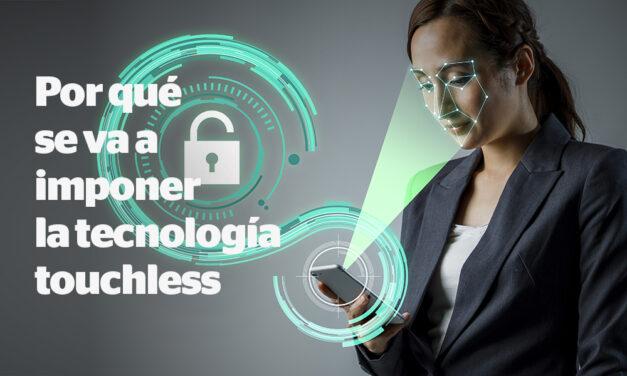 El toque de la tecnología «touchless»