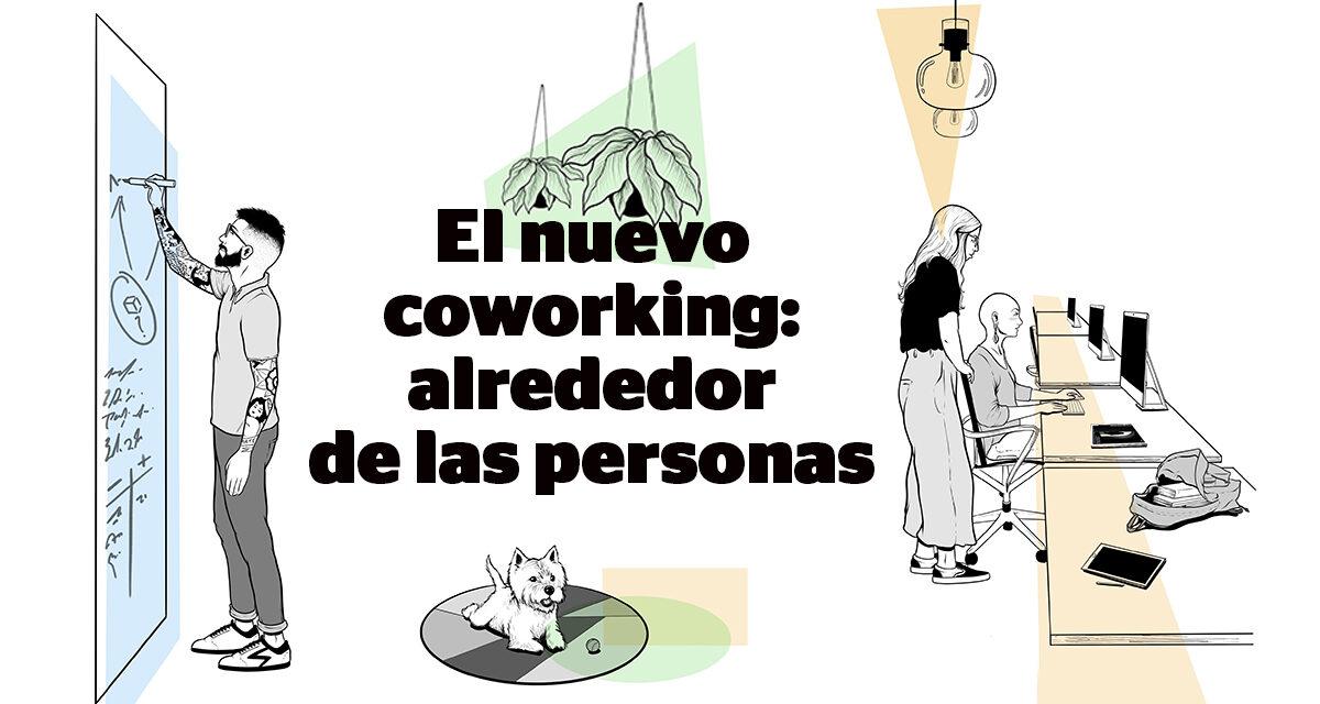 Coworking es trabajo centrado en las personas. Vanessa Sans